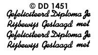 DD1451 Geslaagd/ Rijbewijs
