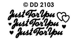 DD2103 Peel-Off Sticker Just For You