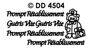 DD4504 Prompt Retablissement Gueris vite