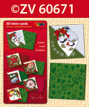ZV60671 3D mini-Cards Christmas by N.v.Veen